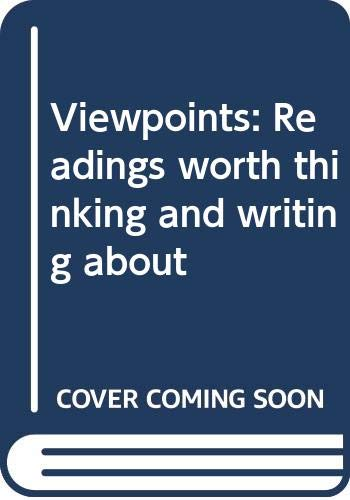 9780669161298: Viewpoints: Readings worth thinking and writing about