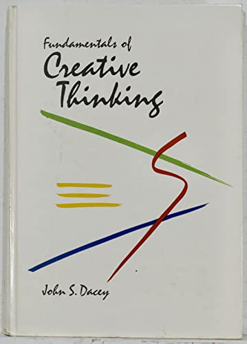 9780669161403: Fundamentals of Creative Thinking