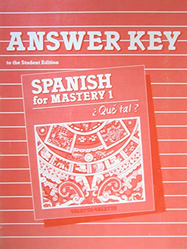 9780669162363: Answer Key to the Student Edition (Spanish for Mastery 1 Que Tal?)