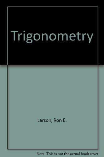 Trigonometry: Ron E. Larson,