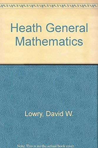 9780669164138: Heath General Mathematics