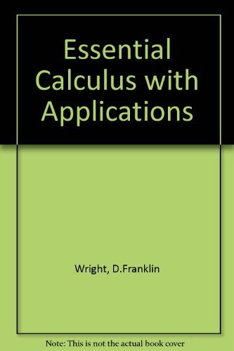 9780669168105: Essential Calculus With Applications