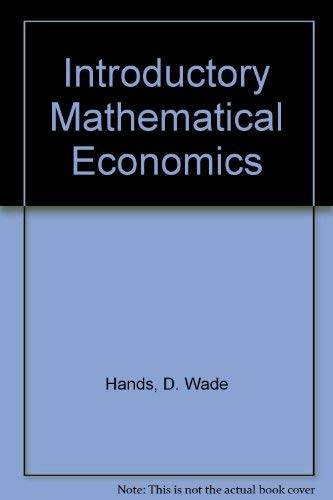 Introductory Mathematical Economics: D. Wade Hands