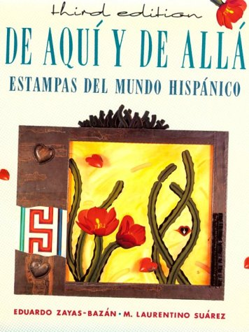 9780669173789: de Aqui y de Alla: Estampas del Mundo Hispanico