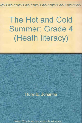 9780669183986: The Hot and Cold Summer: Grade 4