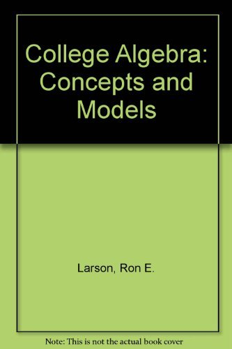 9780669187588: College Algebra: Concepts and Models