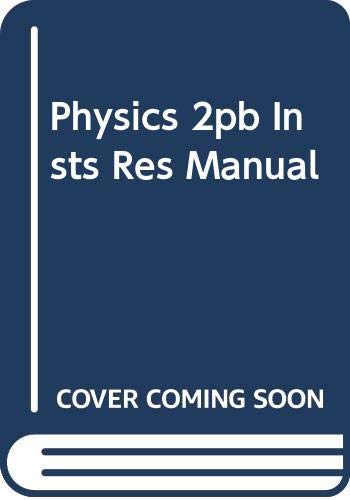 Physics 2pb Insts Res Manual: Wilson