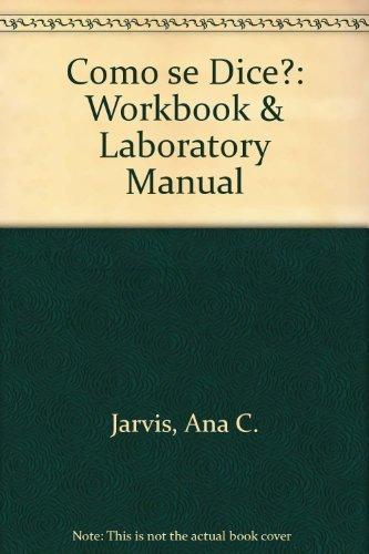 9780669196160: Como Se Dice/Workbook