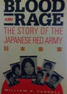 9780669197563: Blood and Rage: The Story of the Japanese Red Army