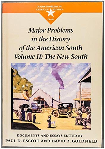9780669199246: Major Problems in the History of the American South: The New South (Major problems in American history series)