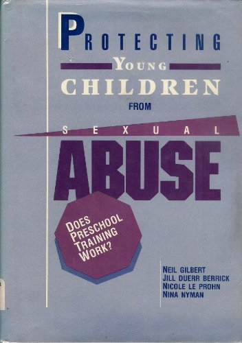 9780669201031: Protecting Young Children from Sexual Abuse: Does Preschool Training Work
