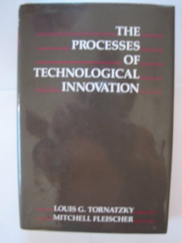 9780669203486: Processes of Technological Innovation (Issues in Organization and Management Series)