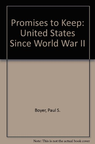 9780669203509: Promises to Keep the United States Since World War II: The United States Since World War II