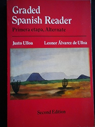 Graded Spanish Reader: Segunda Etapa. Fourth Edition
