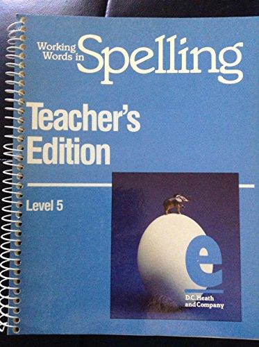 9780669206913: Working Words In Spelling Teacher's Edition Level 5 Level e