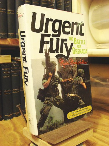 Urgent Fury: The Battle for Grenada: The: Adkin, Mark