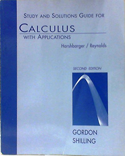 9780669211467: Calculus with Applications: Selected Solutions Gde