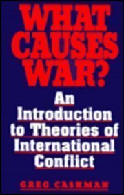 9780669212150: What Causes War?: An Introduction to Theories of International Conflict