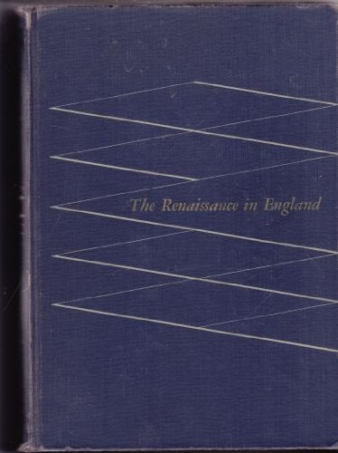 9780669213522: Renaissance in England: Nondramatic Prose and Verse of the Sixteenth Century (College)