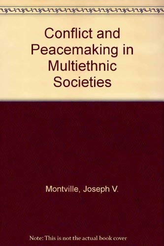 9780669214536: Conflict and Peacemaking in Multiethnic Societies