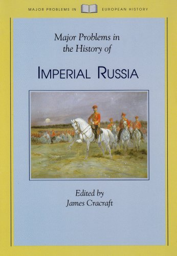 9780669214970: Major Problems in the History of Imperial Russia (Major Problems in European History Series)