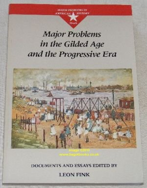 9780669216806: Major Problems in the Gilded Age and the Progressive Era (Major Problems in American History)