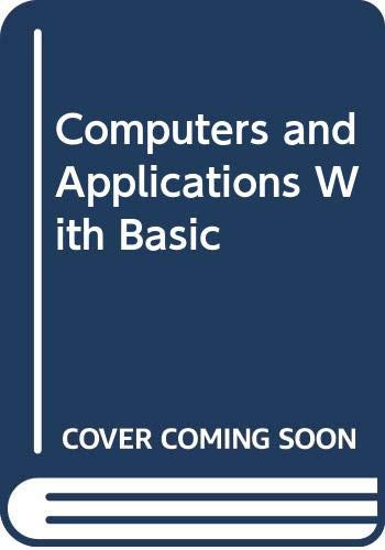 9780669217537: Computers and Applications With Basic