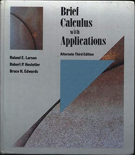 9780669217636: Brief Calculus with Applications, 3rd Edition