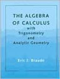 9780669218855: The Algebra of Calculus with Trigonometry and Analytic Geometry