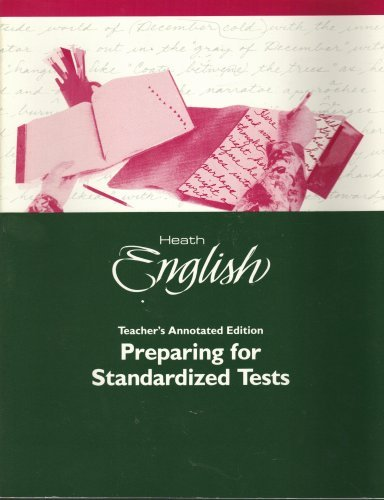 Heath English Grade Level 12: Teacher's Annotated Preparing For Standardized Tests Edition ...