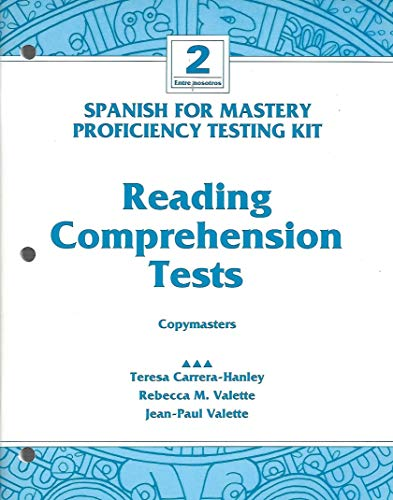 Reading Comprehension Tests Proficiency Testing Kit Copymasters (Spanish For Mastery Entre Nosotros 2) (0669235180) by Jean-Paul Valette; Rebecca M. Valette; Teresa Carrera-Hanley