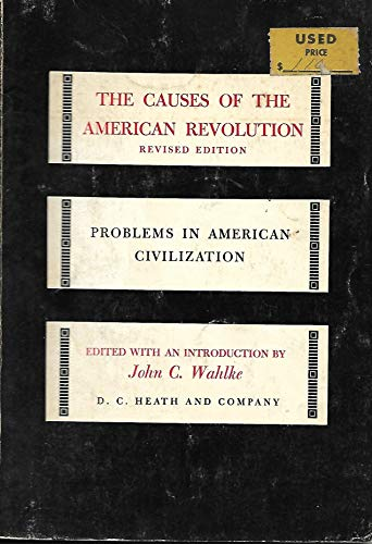 9780669236064: Causes of American Revolution (Problems in American Civilization)