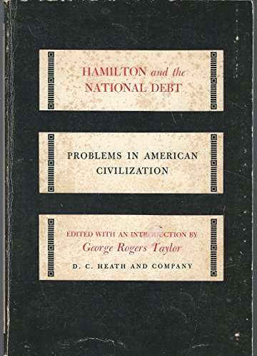 9780669237054: Hamilton and the National Debt (Problems in American Civilization)