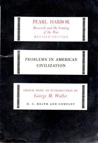 Pearl Harbor (Problems in American Civilization): G.M. Waller