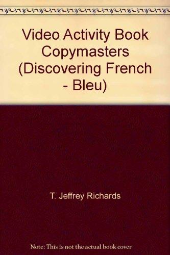 Video Activity Book Copymasters (Discovering French - Bleu): T. Jeffrey Richards