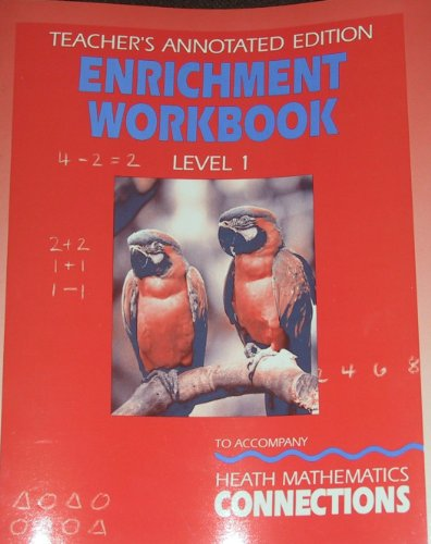 Heath Mathematics Connections, Grade 1: Teacher's Annotated Enrichment Workbook Edition With ...