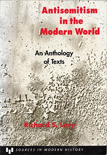 9780669243406: Antisemitism in the Modern World: An Anthology of Texts (Sources in Modern History)