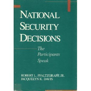 9780669244946: National Security Decisions: The Participants Speak