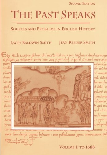 9780669246018: The Past Speaks: Sources and Problems in English History, Vol. 1: To 1688