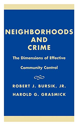 9780669246322: Neighborhoods and Crime: The Dimensions of Effective Community Control