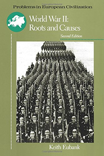 9780669249699: World War II: Roots and Causes (Problems in European Civilization)