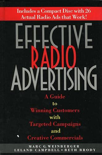 Effective Radio Advertising: Marc Weinberger; Leland