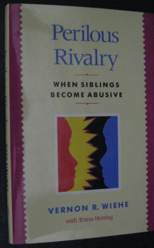 9780669250060: Perilous Rivalry: When Siblings Become Abusive