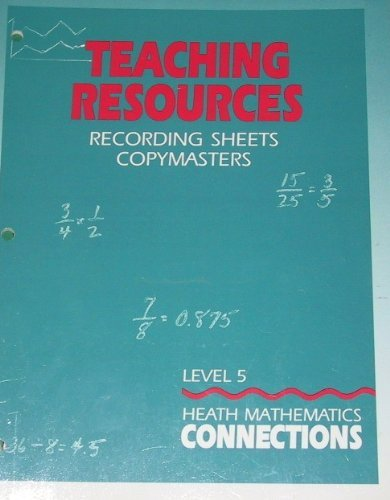 9780669257052: Heath Mathematics Connections, Teaching Resources (Recording Sheets Copymasters, Level 5 (grade 5))