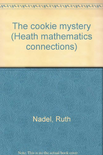 9780669258394: The cookie mystery (Heath mathematics connections)