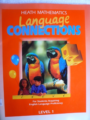 Language Connections: Level 1 (Heath Mathematics Connections): D C Heath & Co