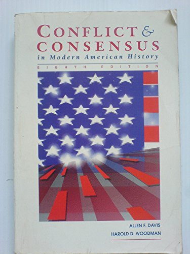 Conflict and Consensus in American History (Volume 2)