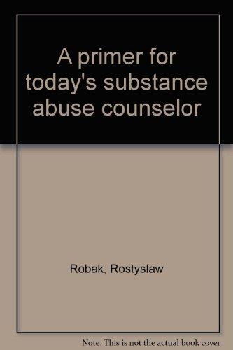 9780669269345: Primer for Todays Substance