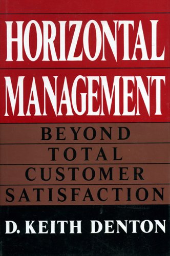 9780669269369: Horizontal Management: Beyond Total Customer Satisfaction