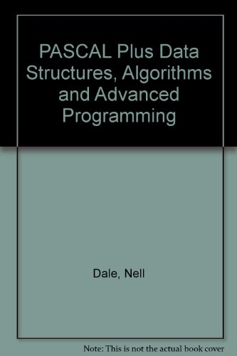 "Pascal Plus Data Structures, Algorithms and Advanced Programming/Book and 5 1/4"" Disk (066926959X) by Nell B. Dale"